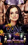 Gone (Book Eight of Silver Wood Coven): A Paranormal Romance Novel (Volume 8)