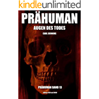 Prähuman - Folge 13: Augen des Todes