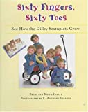Sixty Fingers, Sixty Toes, Becki Dilley and Keith Dilley, 0802786146