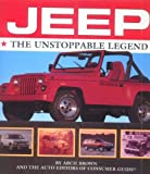 img - for Jeep the Unstoppable Legend by Arch Brown (1994-03-03) book / textbook / text book