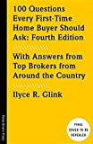 img - for 100 Questions Every First-Time Home Buyer Should Ask: Fourth Edition: With Answers from Top Brokers from Around the Country book / textbook / text book