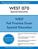 WEST 070 Special Education Practice Exam plus a free online tutoring subscription. Rate the best test prep book, this guide contains updated exam questions based on the recent changes to the WEST 070 Special Education. The WEST 070 Special Ed...