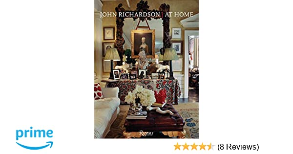 John Richardson: At Home: John Richardson, François Halard ...