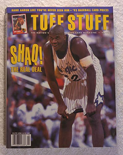 Shaquille O'Neal - Orlando Magic - Shaq! - The Real Deal - Tuff Stuff Magazine - April 1993 - Hank Aaron article from Tuff Stuff Magazine