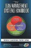The Lean Management Systems Handbook, H. James Harrington and Rich Charron, 1466564350