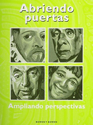 Abriendo Puertas: Ampliando Perspectivas- Student Worktext (Abriendo puertas: ampliando pespectivas) (Spanish Edition)