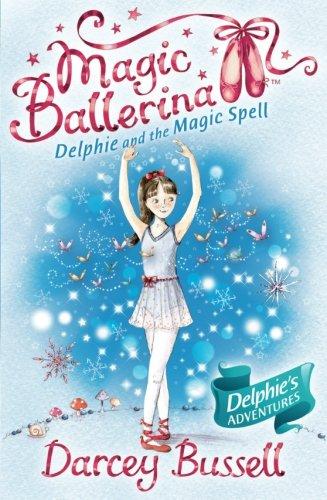 Delphie and the Magic Spell (Magic Ballerina)]()