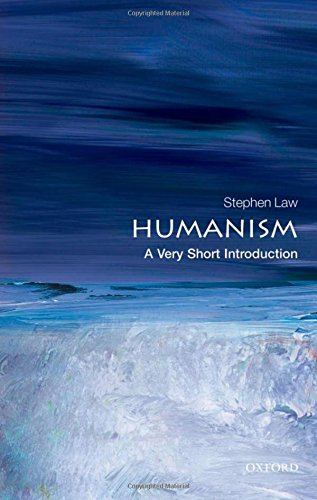 Humanism: A Very Short Introduction (Very Short Introductions)