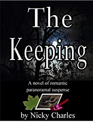 The Keeping (Sequel to The Mating) (Law of the Lycans Book 4) (English Edition)