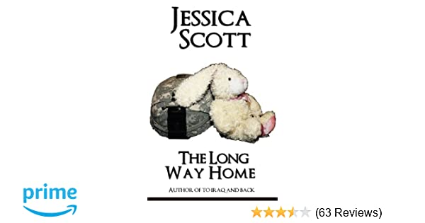 The Long Way Home: One Moms Journey Home From War
