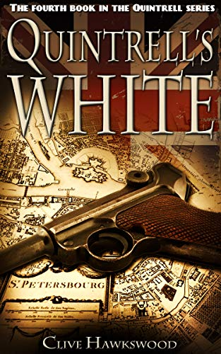 Quintrell's White (Quintrell series Book 4) by [Hawkswood, Clive]