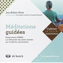 Méditations guidees cultiver pleine cons