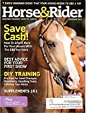 Horse & Rider 2013 January - Save Cash! How to Afford More for Your Horses with the $$$ You Have