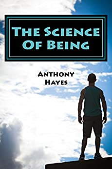 The Science Of Being: Surviving; Depression by [Hayes, Anthony]
