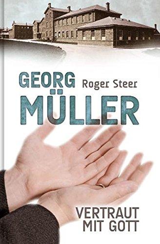 G. Müller - Vertraut mit Gott