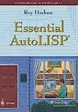 Essential AutoLISP, Harkow, Roy, 0387945717