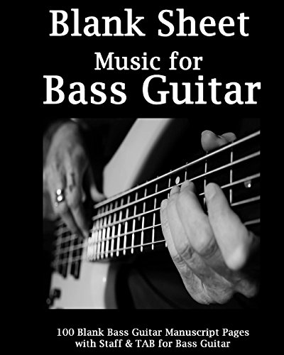 Blank Sheet Music For Bass Guitar: Bass Guitar Tablature Manuscript Paper, 100 Blank Manuscript Music Pages with Staff and TAB lines, For Musicians Gifts and Bass Players Bass Tab Paper