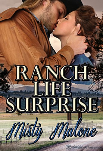 Ranch Life Surprise (Wyoming Ranch Life Book -