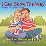I Can Show the Way, Kari Holloway, 0615784925