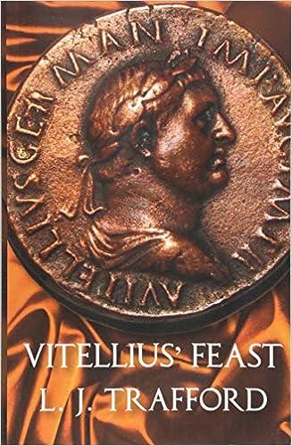 Amazon com: Vitellius' Feast: The Four Emperors Series: Book