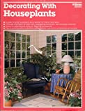 Decorating with Houseplants, Larry Hodgson and Charles C. Powell, 0897212266