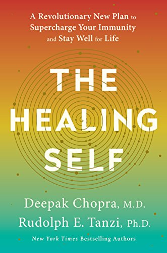 The healing self a revolutionary new plan to supercharge your the healing self a revolutionary new plan to supercharge your immunity and stay well for fandeluxe Images