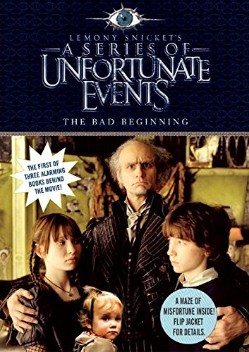 The Bad Beginning, Movie Tie-in Edition (A Series of Unfortunate Events, Book 1)