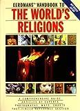 Eerdmans Handbook to the World's Religions, Eerdmans, 0802808530
