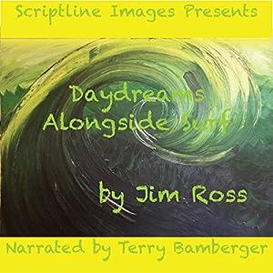 Daydreams Alongside Surf Audiobook