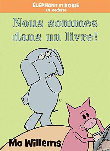 Nous Sommes Dans un Livre! (French Edition)