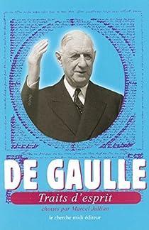 Traits d'Esprit par Gaulle