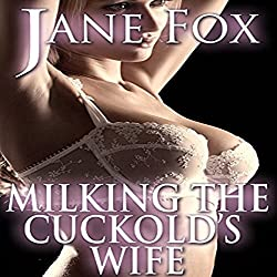 Milking the Cuckold's Wife