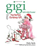 The Perfect Christmas Gift, Sheila Walsh, 1400308011
