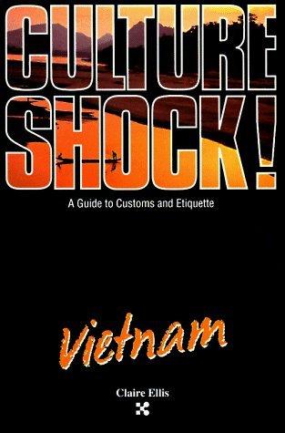 Culture Shock! Vietnam (Culture Shock! A Survival Guide to Customs & Etiquette) by Claire Ellis - Sa Shopping Elizabeth Centre