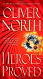 Heroes Proved, Oliver North, 147671455X