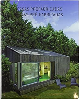 Casas Pre-Fabricadas (Spanish Edition) (Spanish) Hardcover – May 8