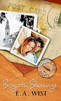 Bogota Blessings (Passport to Romance) by [West, E.A.]