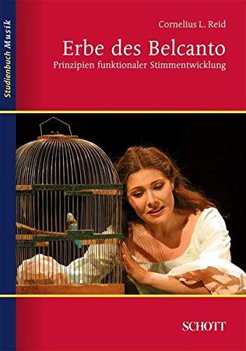 erbe-des-belcanto-prinzipien-funktionaler-stimmentwicklung-studienbuch-musik
