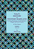 Index to Scharf s History of Western Maryland, Volumes I and II