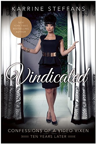 Vindicated: Confessions of a Video Vixen, Ten Years Later
