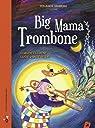 Big Mama Trombone  par Clément