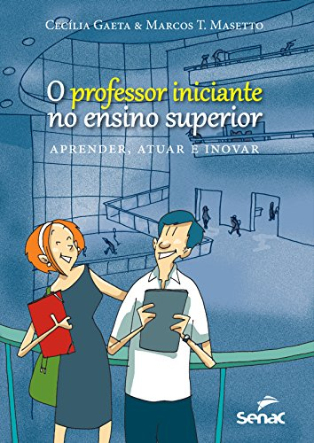Professor Iniciante no Ensino Superior