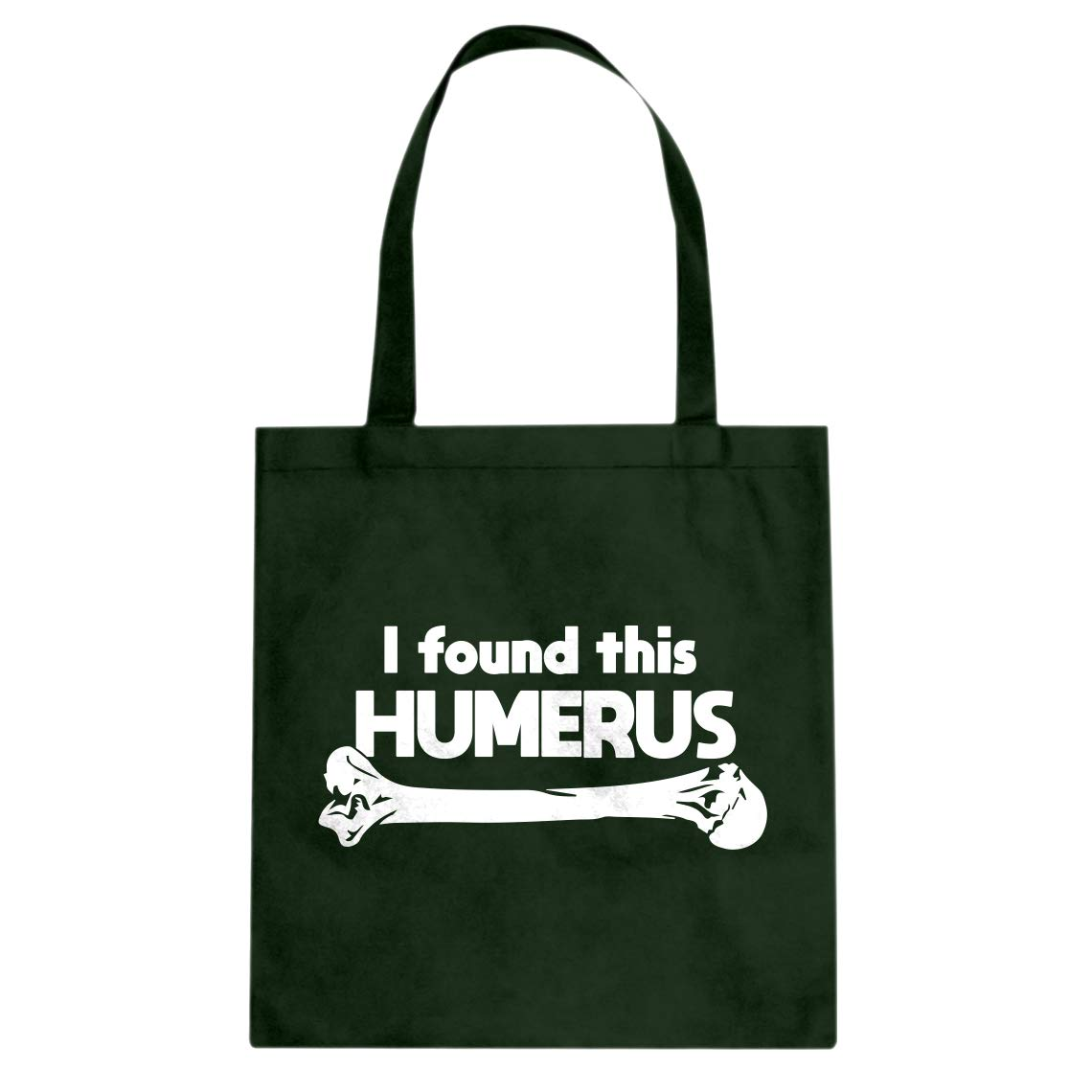 Indica Plateau I Found this Humerus Cotton Canvas Tote Bag