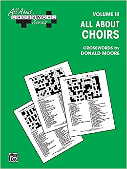 Book All about . . . Crosswords, Vol 3: All about Choirs