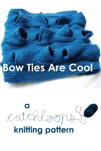 Bow Ties Are Cool - A Catchloops Knitting Pattern