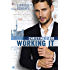 Working It (Ringside Romance Book 1)