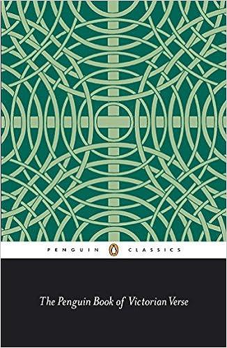 ed5dd4427e5 The Penguin Book of Victorian Verse (Classic