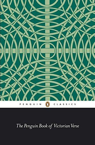 The Penguin Book of Victorian Verse (Classic, 20th-Century, Penguin)