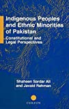 img - for Indigenous Peoples and Ethnic Minorities of Pakistan: Constitutional and Legal Perspectives (Nordic Institute of Asian Studies Monograph) by Shaheen Sardar Ali (2001-06-08) book / textbook / text book