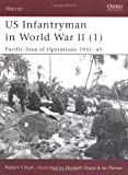 US Infantryman in World War II (1): Pacific Area of Operations 1941-45 (Warrior)